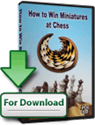 Obrázek pro výrobce Jak vyhrát miniatury v šachu (Download)