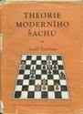Obrázek pro výrobce Theorie moderního šachu - III díl - dámský gambit a hry dámským pěšcem / 1956