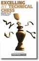 Obrázek pro výrobce Excelling at Technical Chess