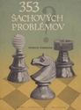 Obrázek pro výrobce 353 šachových problémov