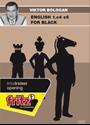 Obrázek pro výrobce English 1.c4 e5 for Black (download)