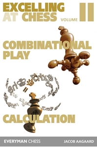 Obrázek z Excelling at Chess Volume 2: Combination Play and Calculation